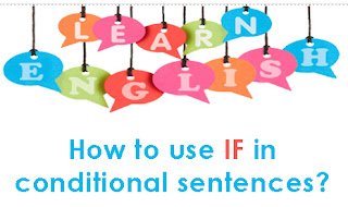 "In English language, we can create a conditional sentences using ""if""."