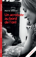 http://leslecturesdeladiablotine.blogspot.fr/2017/09/un-acrobate-au-bord-de-lil-de-marie.html