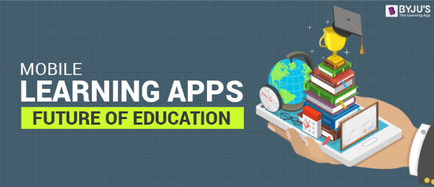 Mobile Learning Apps: Future of Education