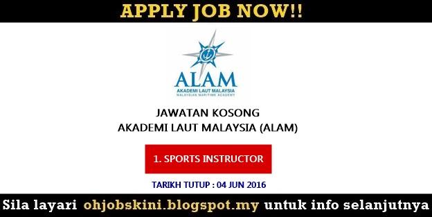 Jawatan Kosong Akademi Laut Malaysia (ALAM)