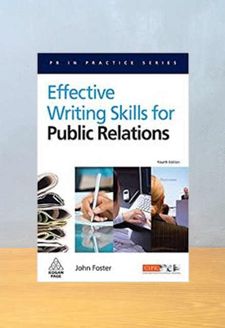 EFFECTIVE WRITING SKILLS FOR PUBLIC RELATIONS, John Foster