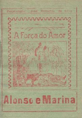 A Força do Amor: Alonso e Marina - José Bernardo da Silva