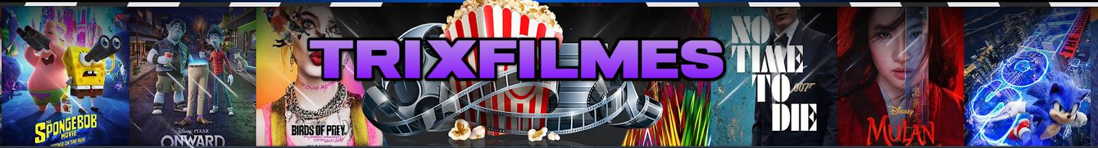 Trix Filmes Torrent - Series Torrents