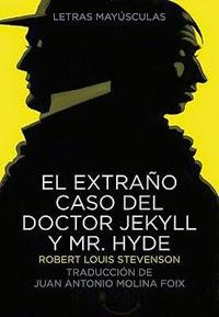 El extraño caso del Dr. Jekyll y Mr. Hyde, de R.L. Stevenson .