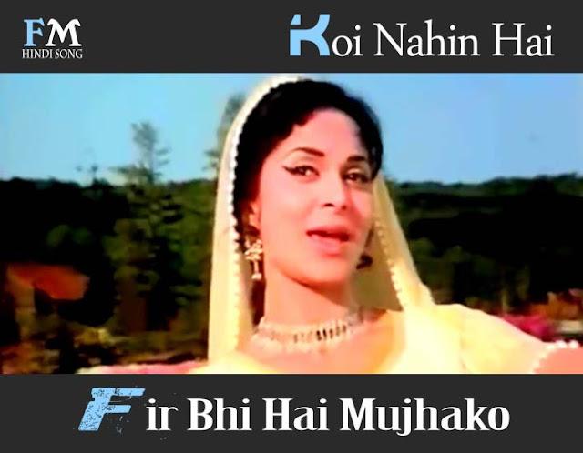 Koi-Nahin-Hai-Fir-Bhi-Hai-Mujhako-Patthar-Ke-Sanam-(1967)