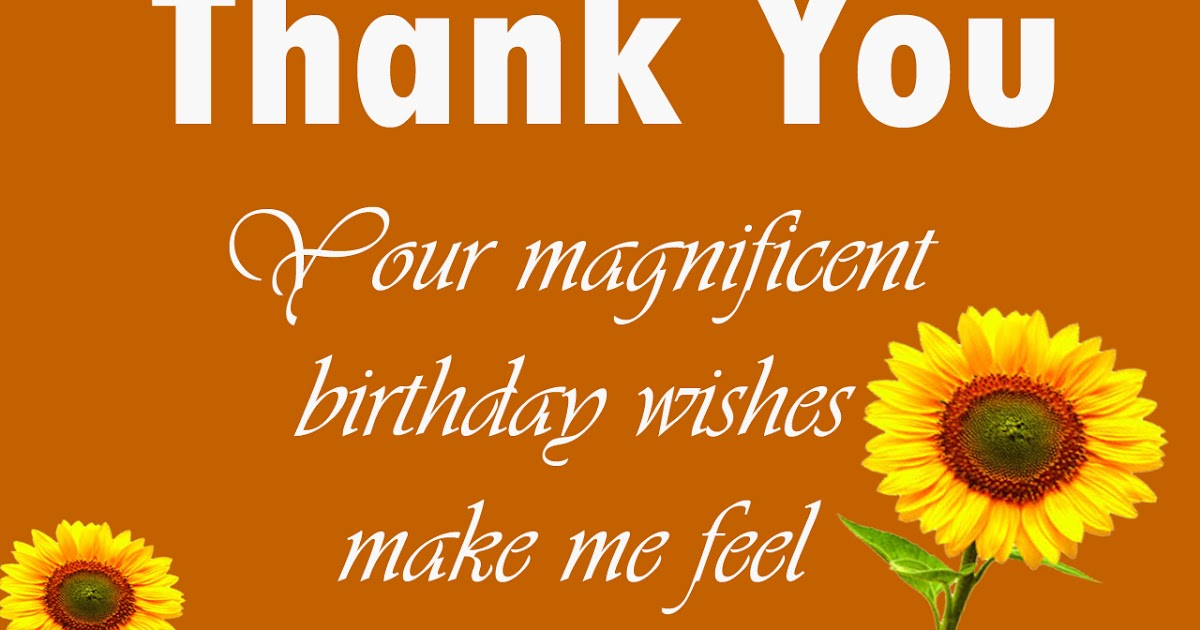 Thanks Message For Birthday Wishes