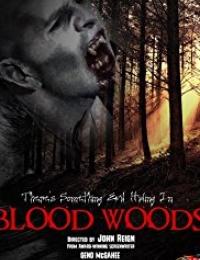 Blood Woods   Bmovies