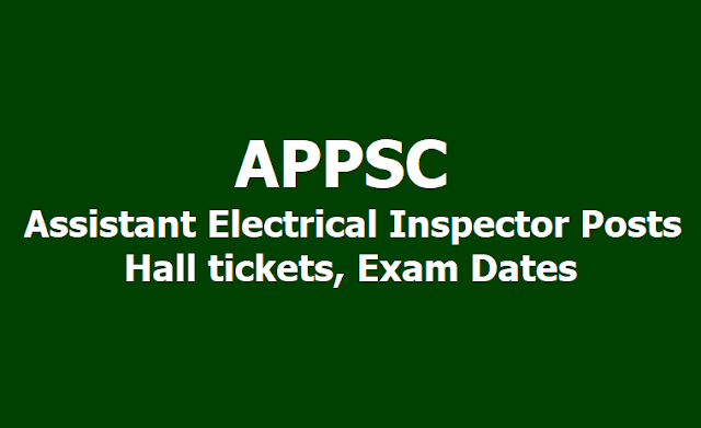 APPSC Assistant Electrical Inspector Posts Hall tickets, Exam Dates 2019