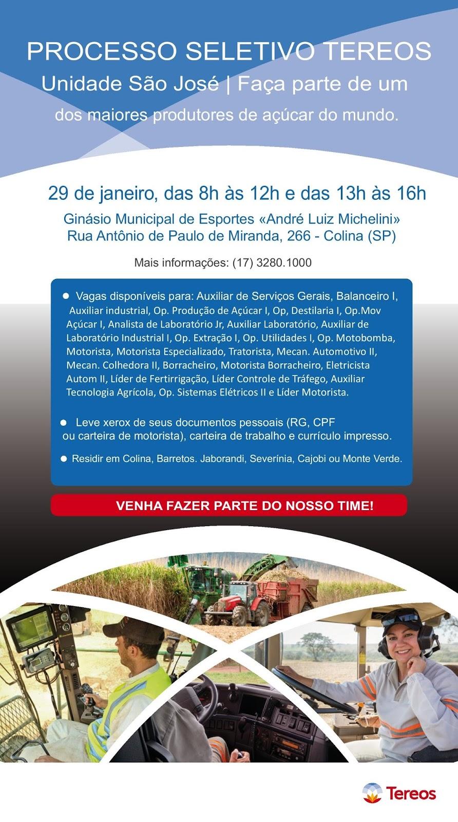 Processo Seletivo TEREOS - Usina São José de Colina-SP - Dia 29/01/2018 no Ginásio /municipal de Esportes André Luiz Michelini das 8h às 12h e das 13h às 16h