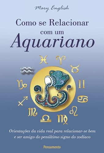 Como se relacionar com um Aquariano, de Mary English