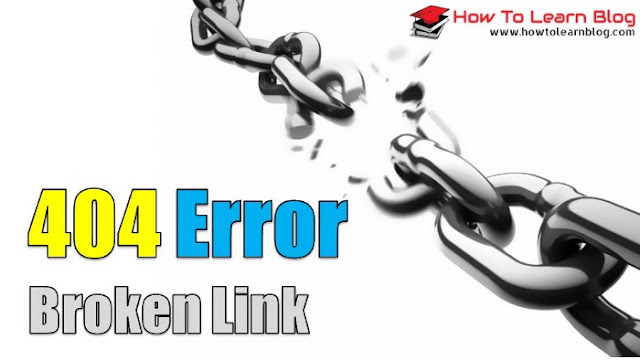 Complete information about 404 Error (Broken Link) 404 Error from Broken Link. What is 404 Error (Broken Link)?