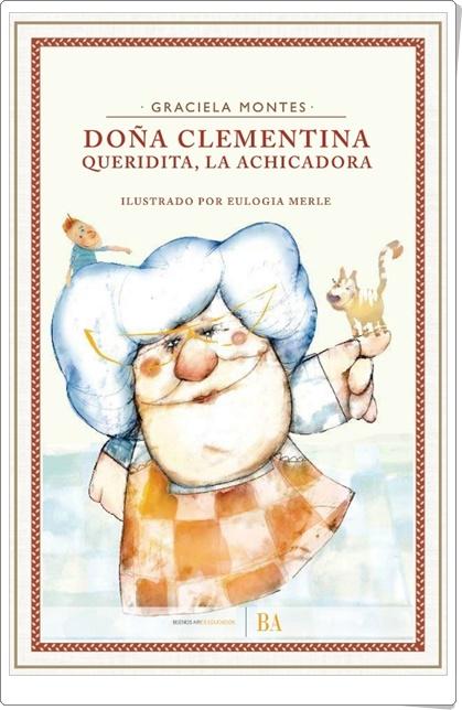 """""""Doña Clementina"""" de Graciela Montes"""