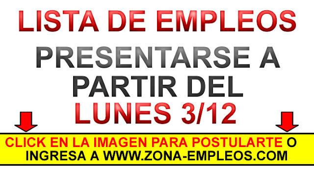 EMPLEOS PARA PRESENTARSE A PARTIR DEL 3/12