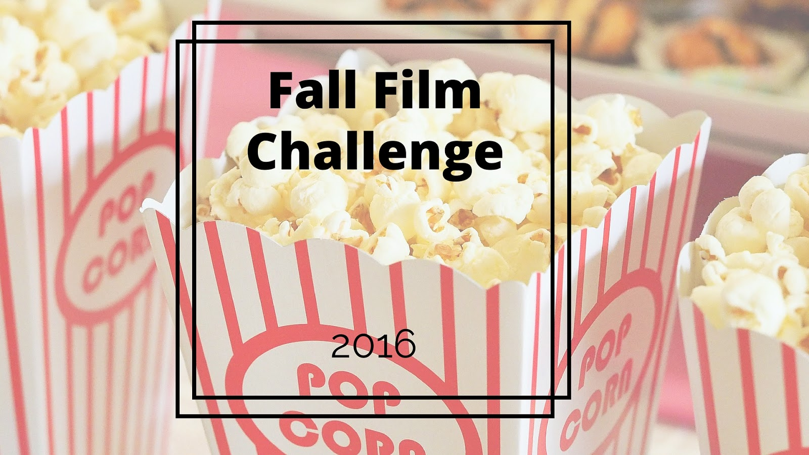 Not Entirely Perfect: Fall Film Challenge 2016