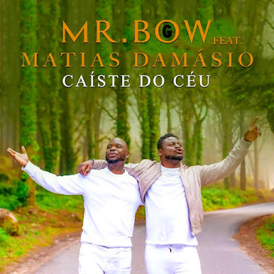 Mr Bow Feat. Matias Damsio - Caíste do Céu (R&B) Download Mp3