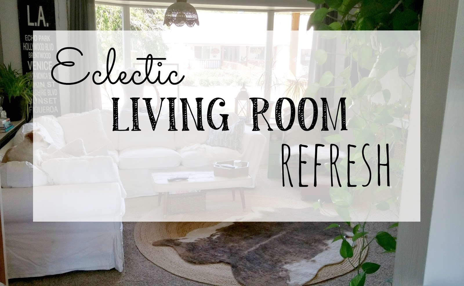 Eclectic Living Room Refresh - Little Vintage Cottage