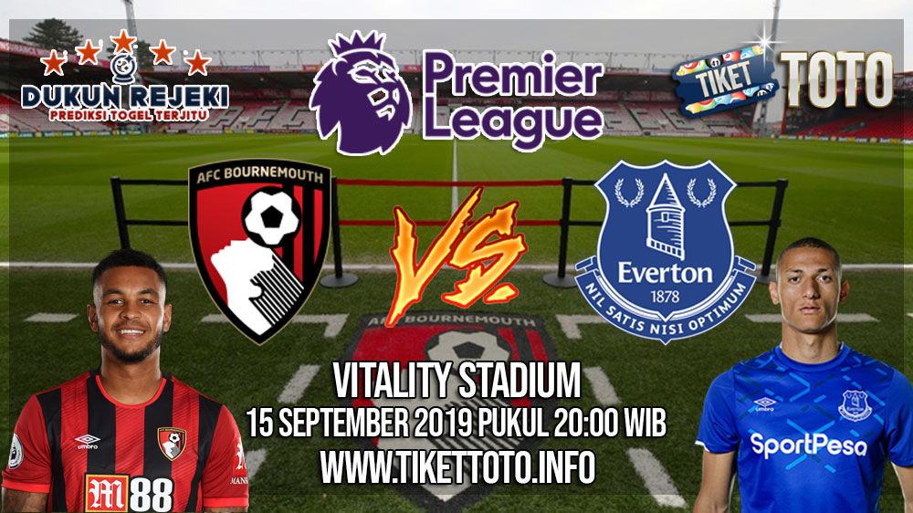 Prediksi Bournemouth VS Everton 15 September 2019