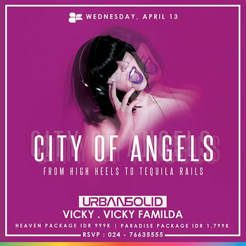 Mencari sesuatu yang gres di Kota Semarang mungkin sudah biasa City of angels, From High heels to tequila rails