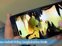 4 Game Android Paling Menghebohkan Dunia