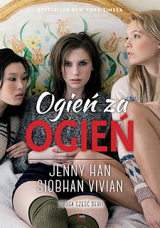 """Ogień za ogień"" Jenny Han, Siobhan Vivian"