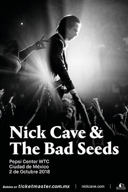 NICK CAVE & THE BAD SEEDS EN MÉXICO
