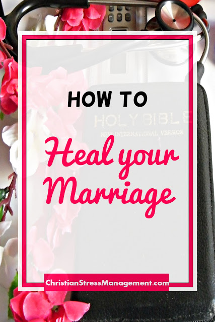 How to heal your marriage