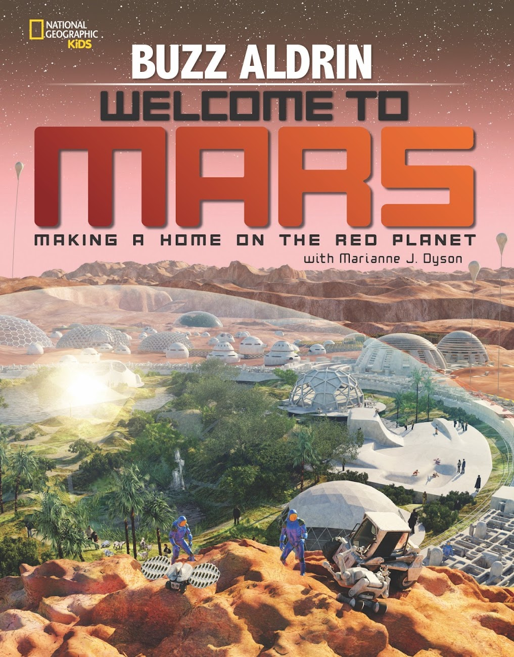 Buzz Aldrin: Welcome to Mars book cover