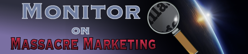 Monitor on Massacre Marketing