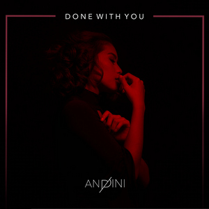 Andini - Done With You
