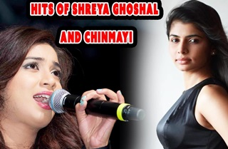 Chinmayi & Shreya Ghoshal Super Hit Audio Jukebox