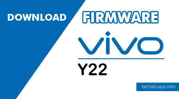 Download Firmware Vivo Y22 PD1309W