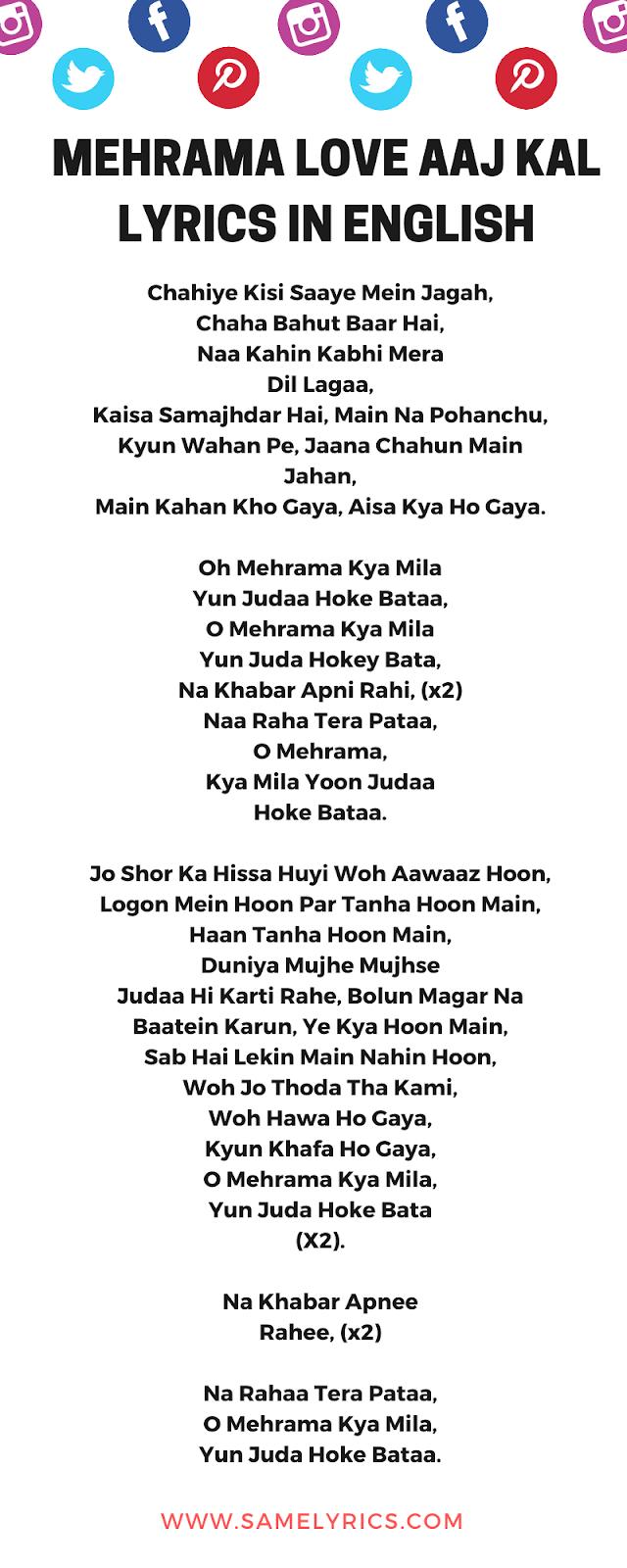 Mehrama Love Aaj Kal Lyrics In English