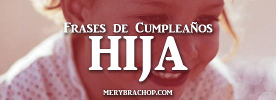 imagenes con frases de felicitaciones para el cumpleaños de mi hija, princesa, mujer por Mery Bracho entre poemas y vivencias