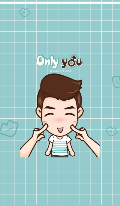 Only you (male)