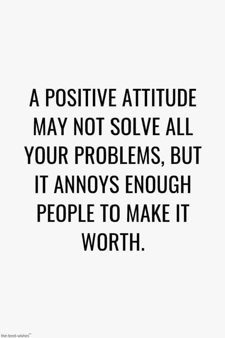 positive attitude thoughts quotes