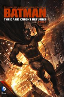 Batman: The Dark Knight Returns Part 2 (2013)