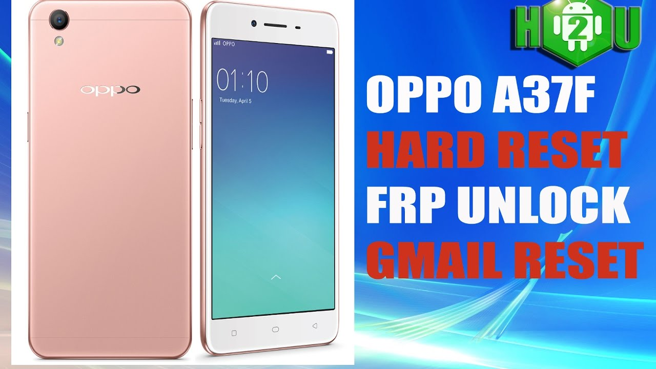 Oppo A37F Flash File-Stock Firmware Latest Version Download Free