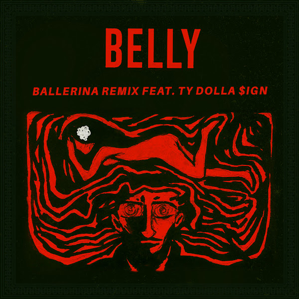 Belly - Ballerina (Remix) [feat. Ty Dolla $ign] - Single Cover