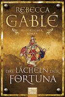 Das Lächeln der Fortuna von Rebecca Gablé
