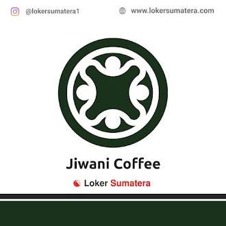 Lowongan Kerja Padang: Jiwani Coffee Juni 2021