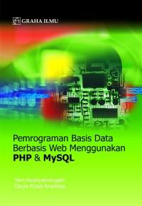 Pemrograman Basis Data Berbasis Web Menggunakan PHP & MYSQL