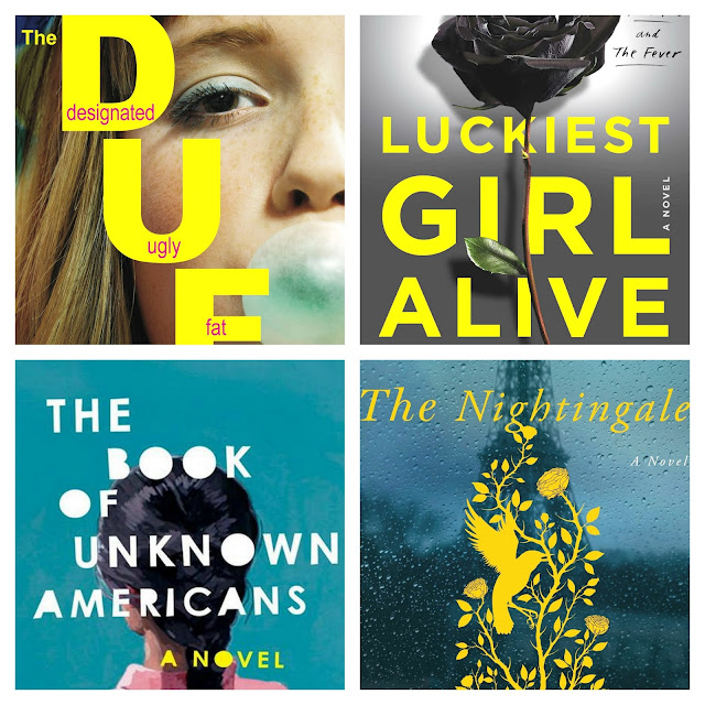 52 books in 52 weeks. Book reviews of: The DUFF, Luckiest girl alive,  The book of unknown americans and The nightingale