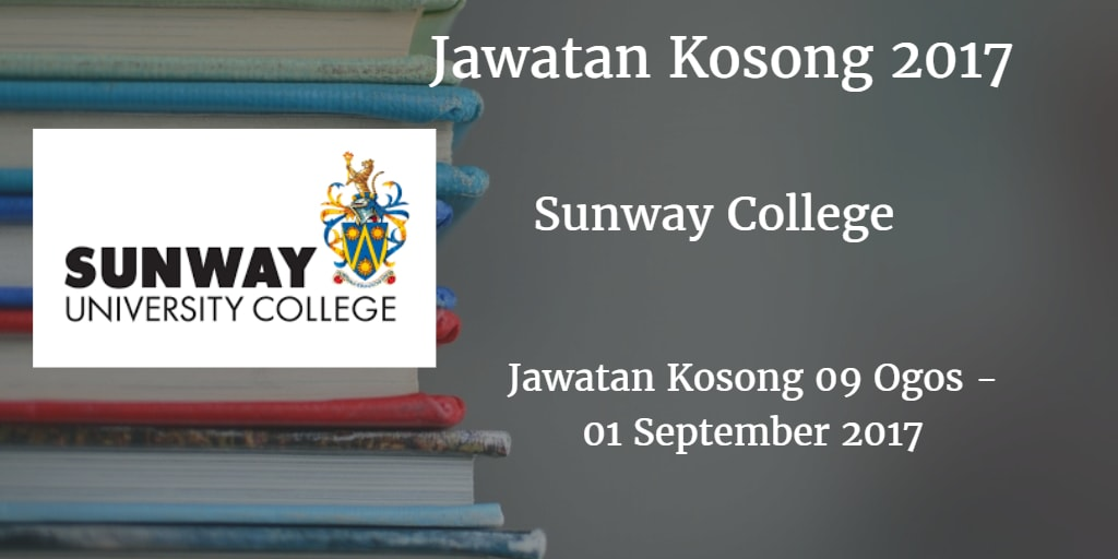 Jawatan Kosong Sunway College 01 September 2017