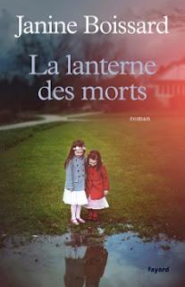 Vie quotidienne de FLaure : La lanterne des morts par BOISSARD Janine