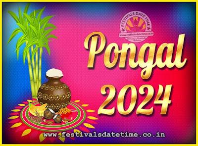 2024 Pongal Festival Date & Time, 2024 Thai Pongal Calendar