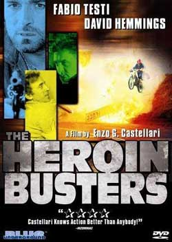 The Heroin Busters (1977)
