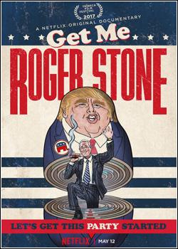 Baixar Get Me Roger Stone Dublado Grátis