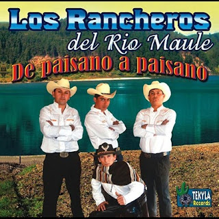 los rancheros de rio maule de paisano a paisano