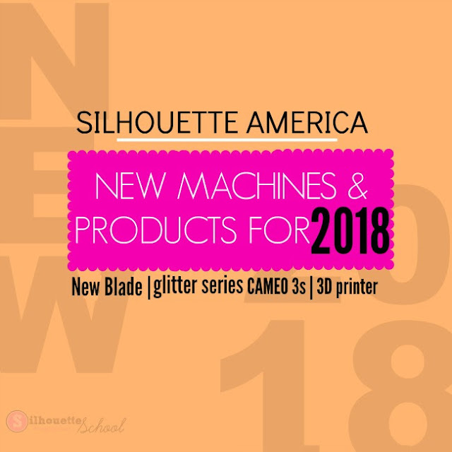 https://www.silhouetteschoolblog.com/2018/05/new-silhouette-products-2018-3d-printer.html