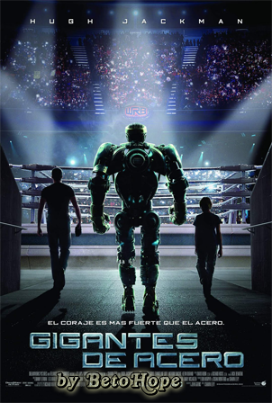 Gigantes De Acero (Real Steel) [2011 HD 1080P Latino [Google Drive] LevellHD